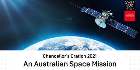 Chancellor's Oration 2021 - An Australian Space Mission tickets