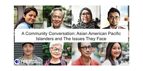 Community Conversation: Asian American  and Pacific Islanders Then and Now tickets