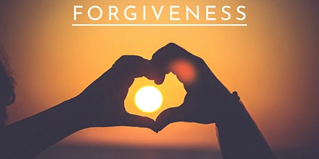 The Impact of Forgiveness in our lives tickets