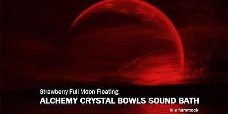 Strawberry Full Moon Floating ALCHEMY CRYSTAL BOWLS SOUND BATH in a hammock tickets