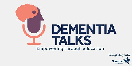 Dementia Talks - Getting a Diagnosis & Planning for the Future tickets