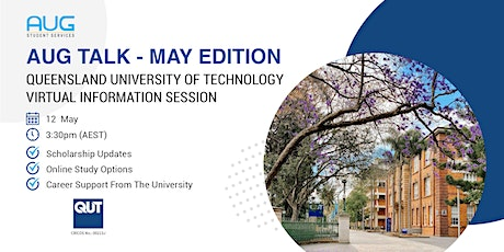 [AUG Talk]  Queensland University of Technology Virtual Information Session tickets