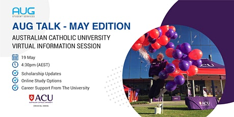 [AUG Talk]  Australian Catholic University Virtual Information Session tickets