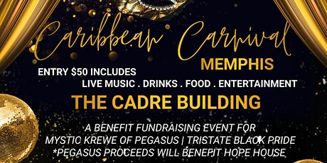 PEGASUS & TRISTATE BLACK PRIDE  PRESENTS CARIBBEAN CARNIVAL MEMPHIS STYLE tickets