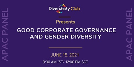 APAC  Panel Discussion - Good Corporate Governance and Gender Diversity tickets