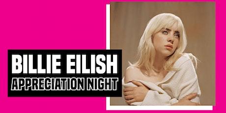 Billie Eilish  Appreciation Night tickets
