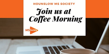 Coffee Morning with Hounslow MS Society tickets