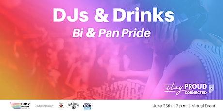 DJs & Drinks: Bi & Pan Pride tickets