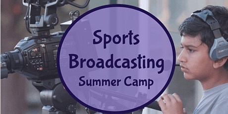 Sports Broadcasting Summer Camp tickets
