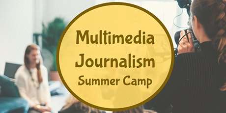 Multimedia Journalism Summer Camp tickets