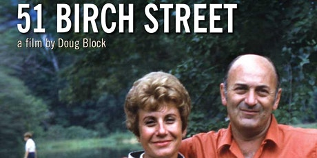 "CBS Film Series presents ""51 Birch Street"" + Director Q&A tickets"