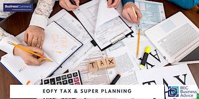 EOFY Tax & Super Planning