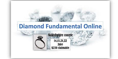 Online Diamond Workshop  14,15,21,22 June ($230-SkillsFuture claimable) tickets