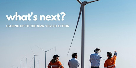 What's next? Leading up to 2023 NSW Election tickets