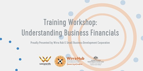 Wirra Hub: Understanding Business Financials with Small Business WA tickets