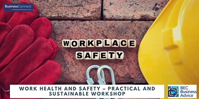 Work Health and Safety – Practical and Sustainable Workshop – Griffith