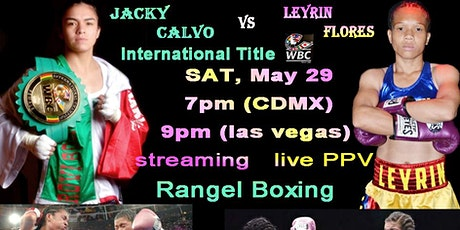 Jacky Calvo vs Leyrin Flores- International WBC Title boletos