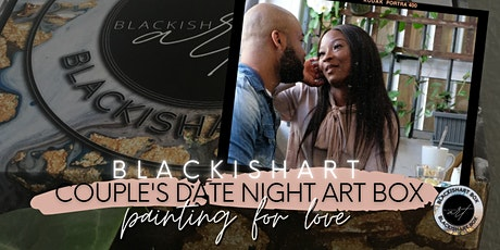 Black Love- BlackishArt Couple's Night Art Box tickets