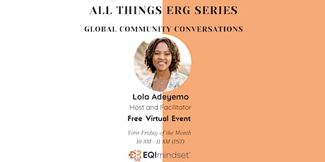 Cross Company ERG - Global Community Conversations tickets