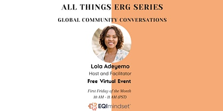 Cross Company ERG - Global Community Conversations tickets