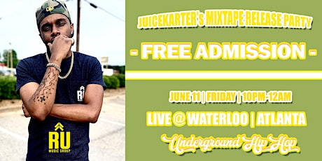 JuiceKarter's Mixtape Release Party @ Waterloo Records tickets