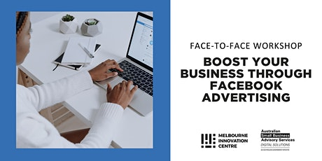 [F2F] Boost your Business through Facebook Advertising - Brimbank tickets