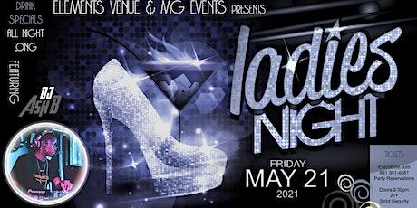 Ladies Night #2 w/DJ Ash B tickets