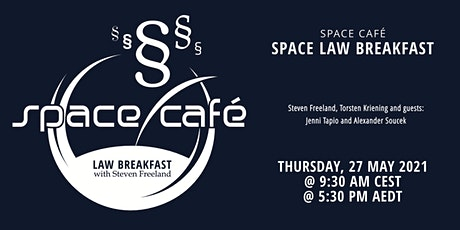 "Space Café ""Law Breakfast with Steven Freeland"" #03 tickets"