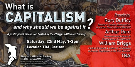 Panel: What is Capitalism, and why should we be against it? tickets
