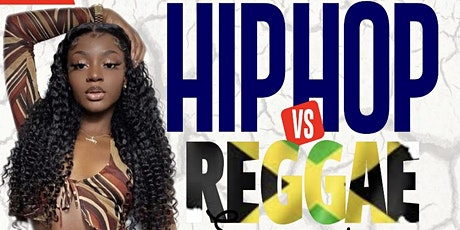 Hip Hop Vs Reggae Sunday's tickets