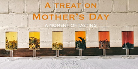 20% OFF for Mom on Mother's Day- A Moment of Tasting tickets