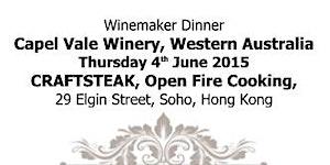 Winemaker Dinner - Capel Vale Winery, Western Australia