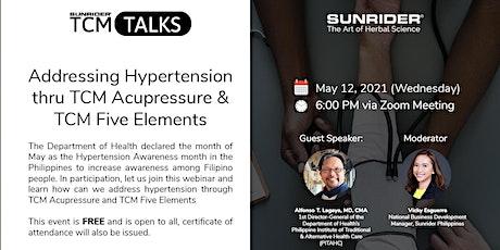TCM Talks: Addressing Hypertension thru TCM Acupressure & TCM Five Elements tickets