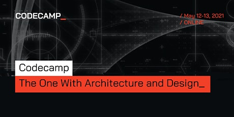 Codecamp_The One with Architecture & Design, 12-13 May 2021 tickets