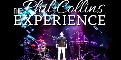 The Phil Collins Experience at Diamond Music Hall tickets