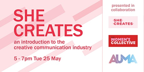 She Creates: an introduction to the creative communications industry tickets