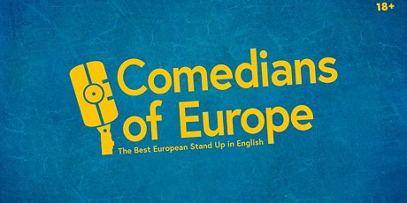 Comedians of Europe • Stand up Comedy in English tickets
