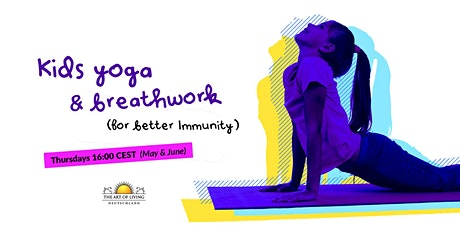 Kids Yoga & Breathwork for better Immunity tickets