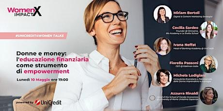 UniCredit4Women Talk|L'educazione finanziaria come strumento di empowerment biglietti
