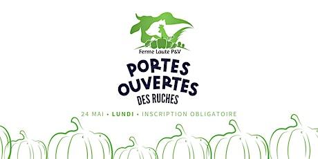 LES PORTES OUVERTES DES RUCHES- VISITE + BENEVOLAT A LA FERME billets