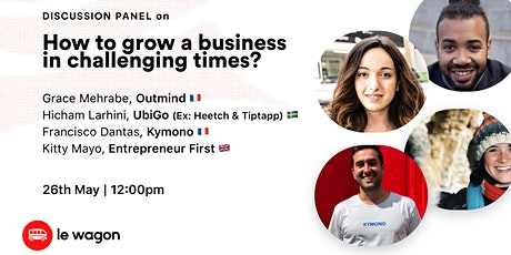 Discussion Panel - How to Grow a Business in Challenging Times? billets