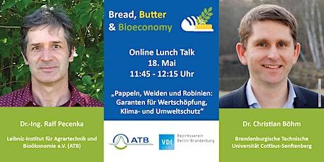 Bread, Butter & Bioeconomy -  'Schnelles Holz ' biglietti