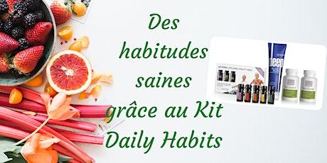 Des habitudes saines grâce au Kit Daily Habits ! billets