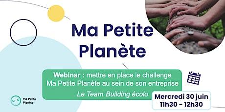 Webinar 8- Ma Petite Planète en Entreprise billets