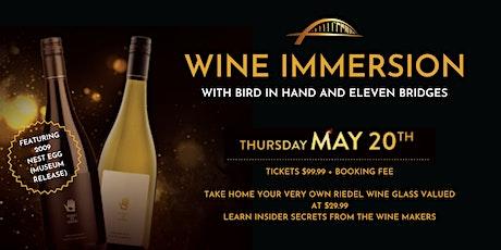 Wine Immersion Night featuring Bird In Hand tickets