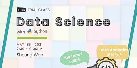 Free Trial Class: Become a Data Scientist! (Cantonese) tickets