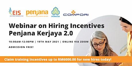 Webinar on Hiring Incentives Penjana Kerjaya 2.0 bilhetes