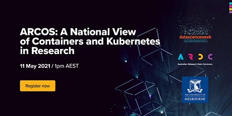 ARCOS: A National View of Containers and Kubernetes in Research tickets