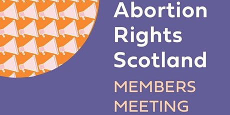 Abortion Rights Scotland Organising Meeting tickets