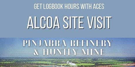 Alcoa Site Visit: Huntly Mine and Pinjarra Refinery tickets